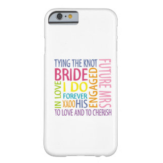 Bride Barely There iPhone 6 Case