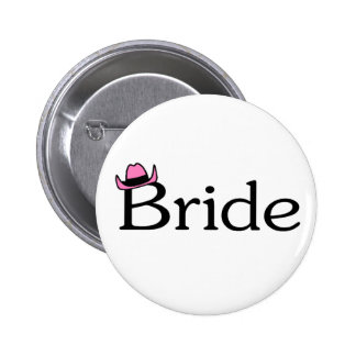 Bride (Cowboy Hat) Pinback Button