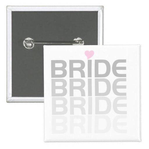 Bride Fade Tshirts and Gifts Pin