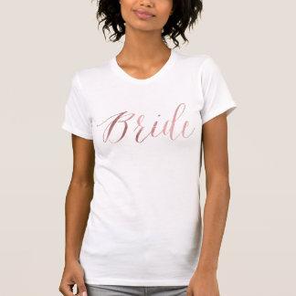 Bride/Faux Rose Gold/Modern Brush Script T-Shirt