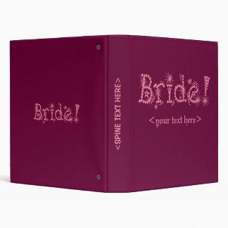 Bride! Fun pink letters on a binder. 3 Ring Binder