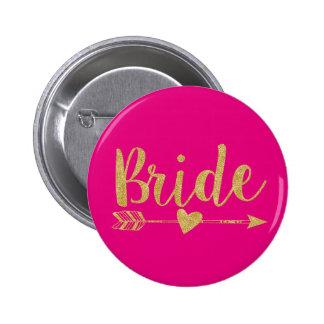 Bride   Glitter-Print Golden&Hot Pink Pinback Button