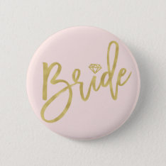 Bride Gold Diamond Wedding Bridal Party Button at Zazzle