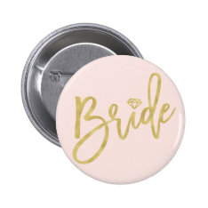 Bride Gold Diamond Wedding Bridal Party Button at Zazzle