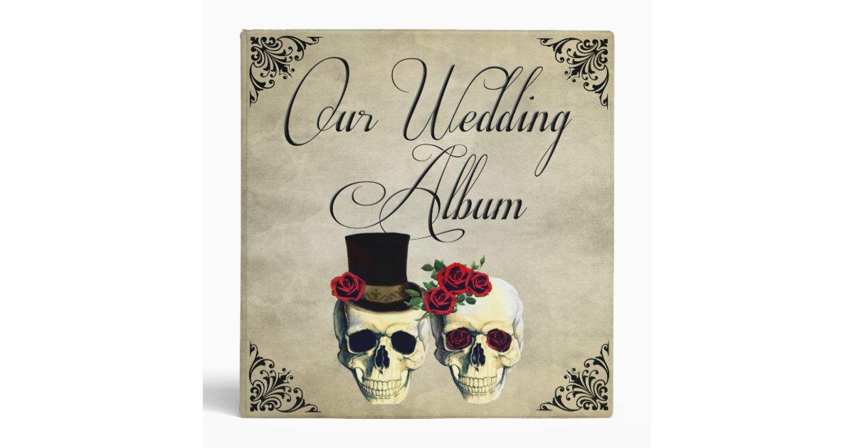 How Much To Spend On Wedding Gift For Groom : Bride & Groom Skull Wedding Photo Album 3 Ring Binder Zazzle