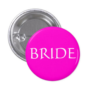 BRIDE ID Name Tag Special Event Bridal Show 1 Inch Round Button