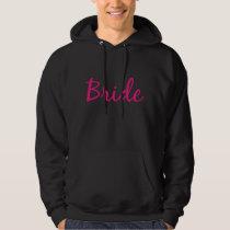 Bride in Pink Hooded Sweatshirt