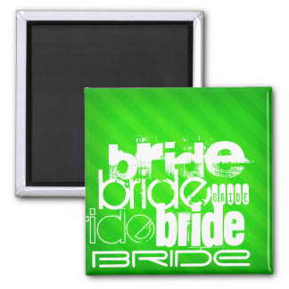 Bride; Neon Green Stripes 2 Inch Square Magnet
