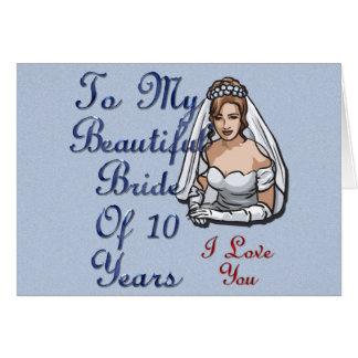 Bride Of 10 Years Card