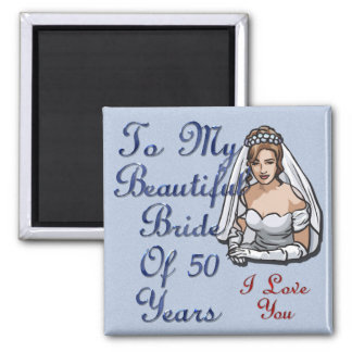 Bride Of 50 Years Magnet