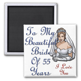 Bride Of 55 Years Magnet