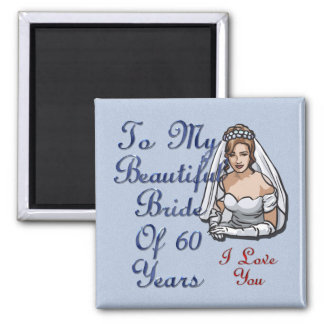 Bride Of 60 Years 2 Inch Square Magnet