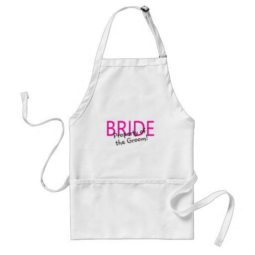 Bride (Property Of The Groom) Aprons