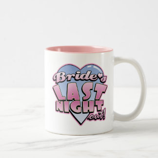 Bride s Last Night Out Bachelorette Party Mug