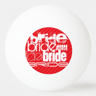 Bride; Scarlet Red Stripes Ping-Pong Ball