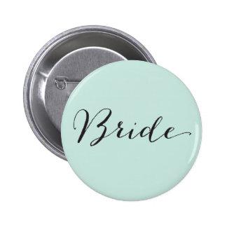 Bride Script Calligraphy Chic Wedding Bridal Party Pinback Button
