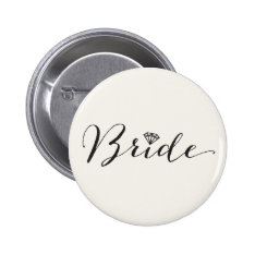 Bride Script Diamond Chic Wedding Bridal Party Pinback Button at Zazzle