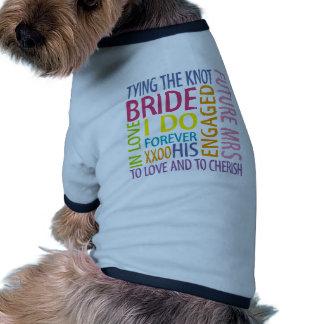 Bride Sentiments Wedding Dog T-shirt
