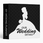 Bride Silhouette Wedding Planner (black) 3 Ring Binder