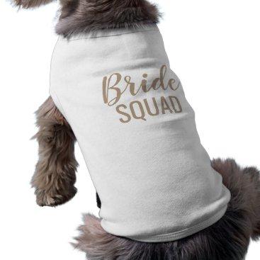 Bride Themed 'Bride Squad' Dog Tank Top dog clothes dog shirt