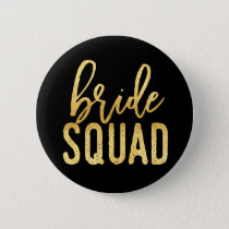 Bride Squad Gold Pinback Button