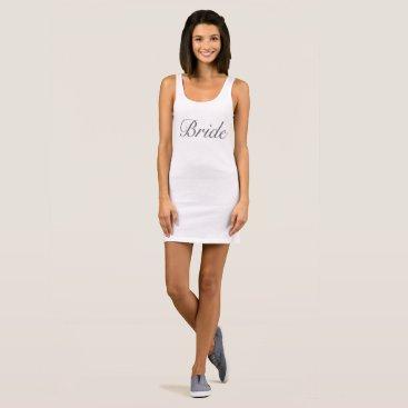 Bride Themed Bride Tank Top Dress
