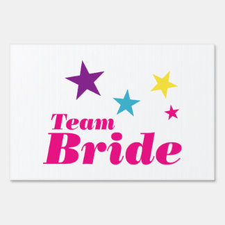 Bride team lawn sign