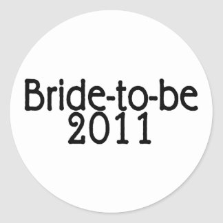 Bride To Be 2011 Classic Round Sticker