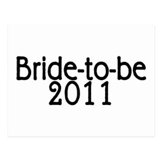 Bride To Be 2011 Postcard