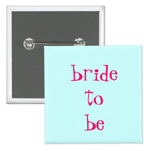 bride-to-be buttons