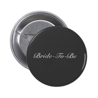 Bride-To-Be Button