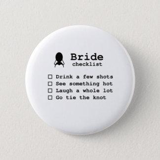 Bride to be checklist button