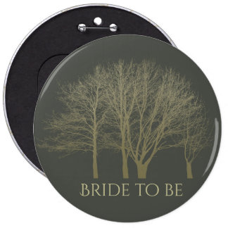 Bride to be ELEGANT GREY GOLD FALL AUTUMN TREES Pinback Button