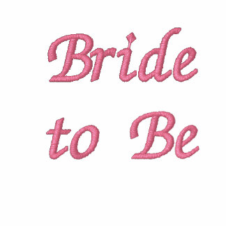 Bride to Be Embroidered Hooded Sweatshirt