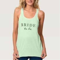 """BRIDE to be"" Flowy Tank"