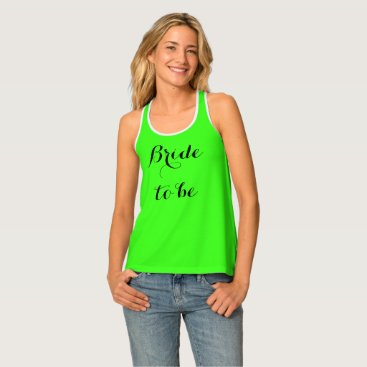 Bride Themed Bride To Be Neon Green Bright Bridal Party Stylish Tank Top