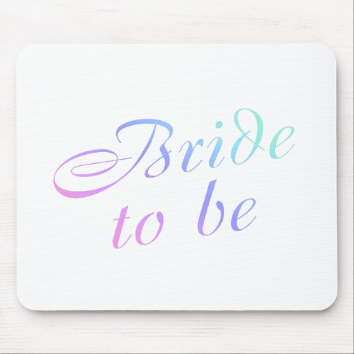 Bride To Be (Pastel) Mouse Mats