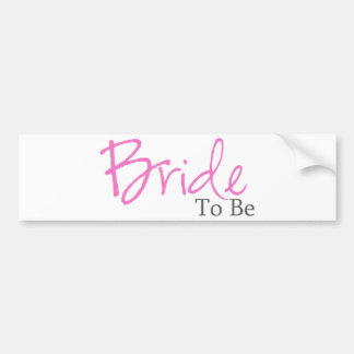 Bride To Be Pink Script Bumper Stickers