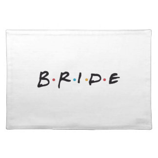 Bride to be placemat