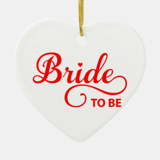 Bride to be, red word art text design for t-shirt ceramic ornament