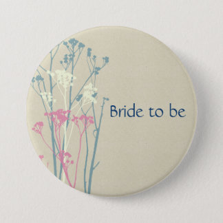 Bride to be RUSTIC BLUE, WHITE, PINK COUNTRY CHARM Button