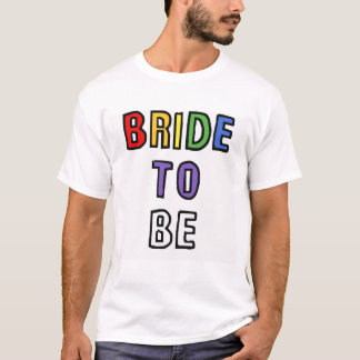 Bride to Be Shirt