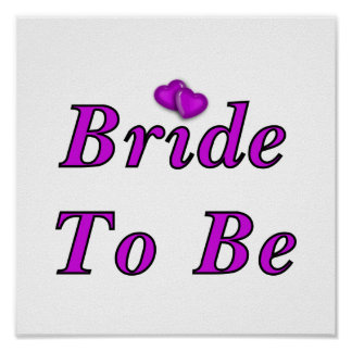 Bride To Be Simply Love Poster