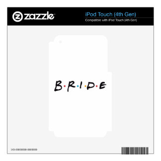 Bride to be skin for iPod touch 4G