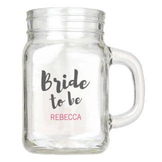 Bride to Be Wedding Mason Jar