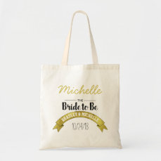 BRIDE TO BE WEDDING TOTE BAG | GOLD GLAMOUR