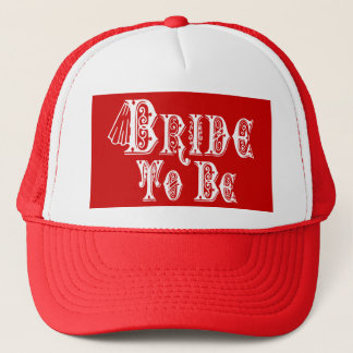 Bride To Be With Veil, Fancy White Type Trucker Hat