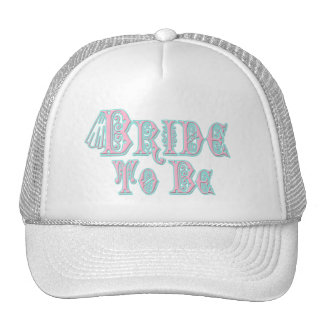 Bride To Be With Veil, Pink and Teal Type Trucker Hat