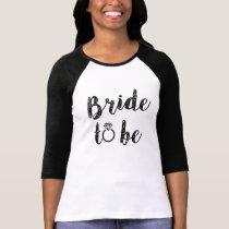Bride to be women's shirt