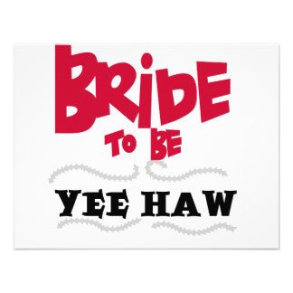 Bride to Be YeeHaw T-shirts and Gifts Custom Invitations